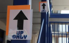 The administration has tried to direct traffic flow with Up Only and Down Only signs in the stairwells. The hope is to keep students socially distanced.